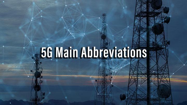5G Main Abbreviations