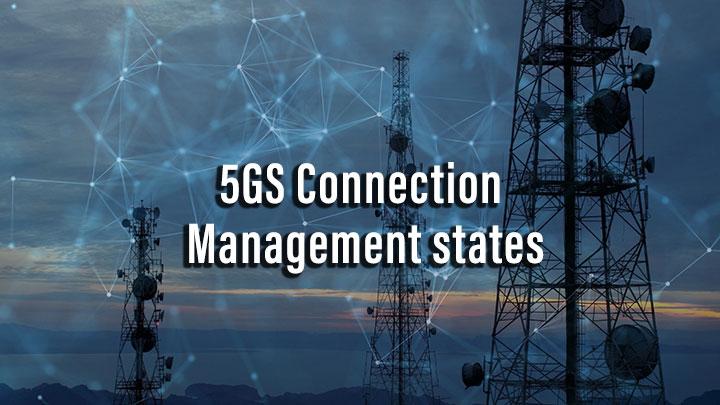 5GS Connection Management states